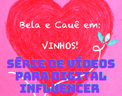 Edições de 3 vídeos de vinhos para Digital Influencer