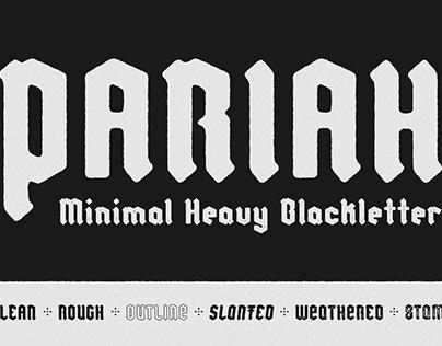 Pariah - Free Heavyweight Blackletter Font