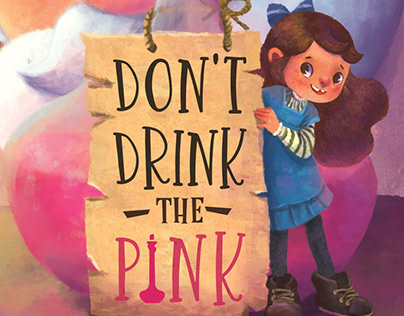 Don't Drink the Pink Picture Book