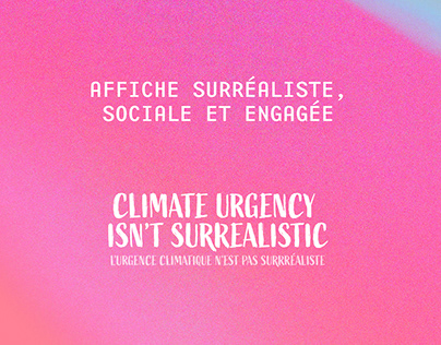 CLIMATE URGENCY ISN'T SURREALISTIC - AFFICHE POSTER