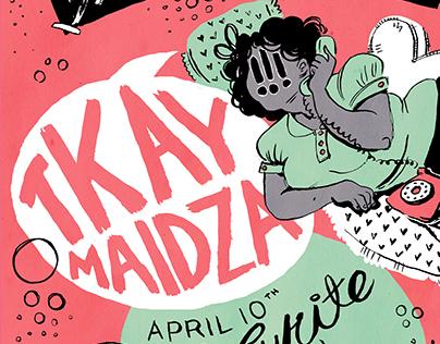 TKAY MAIDZA- Fan Poster