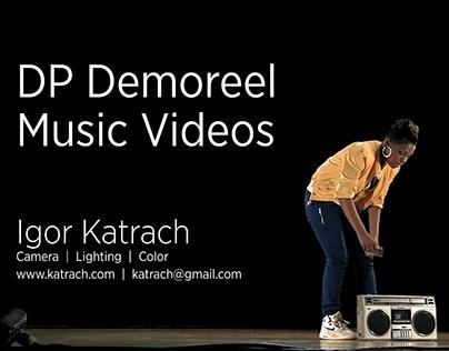 Music Videos & Commercials Demoreel, Igor Katrach DP