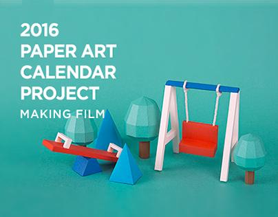 2016 Paper art calender project Making film