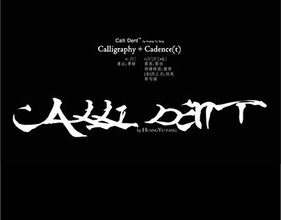 Calli Dent(~2013)