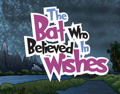 The Bat Who Believed in Wishes