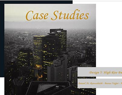 High Rise Building - Case Studies