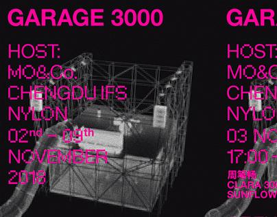 GARAGE 3000 - OPENING MUSIC PARTY