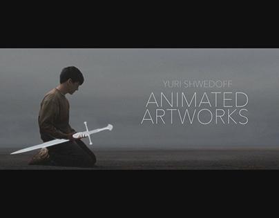 """""""Yuri Shwedoff : Animated Artworks"""""""