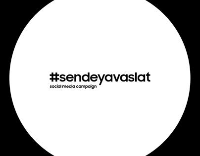 Samsung | #SendeYavaşlat | SM Campaign