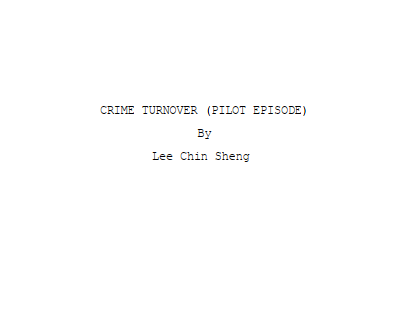 Script Writing: Crime Turnover (PILOT)