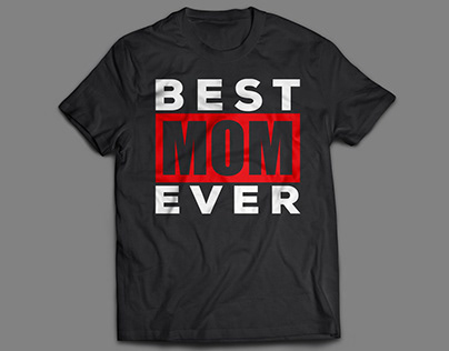Mother's Day T-Shirt 2018 Best Mom Ever