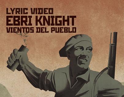Vientos del Pueblo - Ebri Knight - Lyric Video