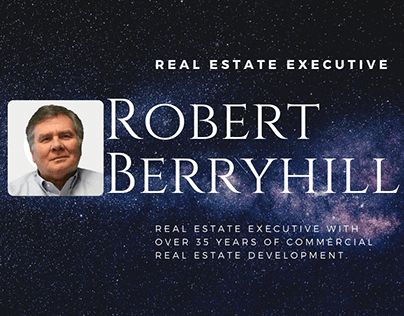 Robert Berryhill | The Maestro of Real Estate