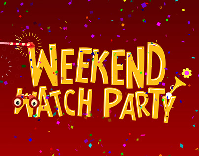Weekend Watch Party
