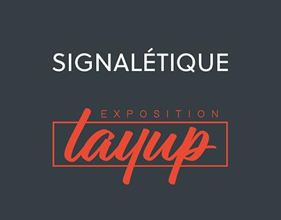 Signalétique Exposition Layup