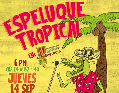 Espeluque Tropical
