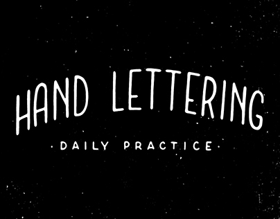 Hand Lettering | Daily practice
