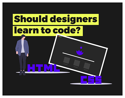 Should Designers Learn to Code? - Answered