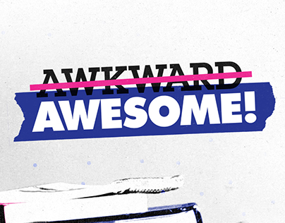 Clean & Clear: Awkward to Awesome