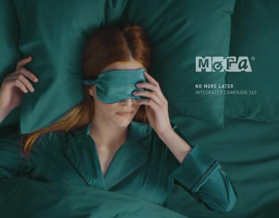 No more later | Integrated campaign 360 | MEGA
