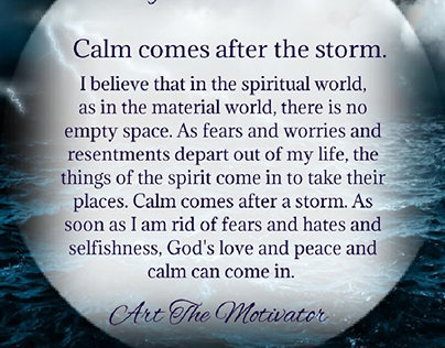 Peace comes after the storm, meditation
