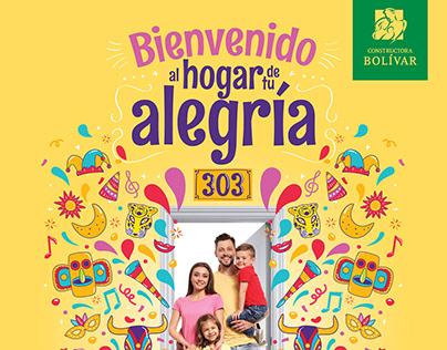 Campaña: El Hogar de tu alegría - Constructora Bolívar