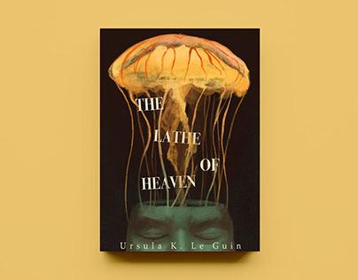 Alternative Book Cover Design: The Lathe of Heaven