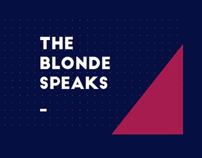 The Blonde Speaks