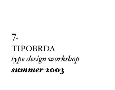 7th Tipobrda workshop . 2003