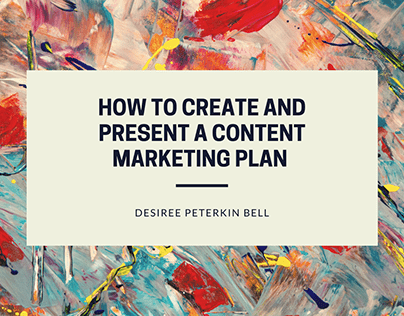 How to Create and Present a Content Marketing Plan