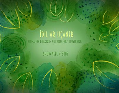 Idil Ar Uçaner ''Showreel 2016''