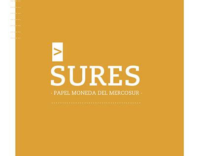 SURES. Sistema de billetes para el Mercosur