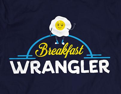 Breakfast Wrangler T-Shirt