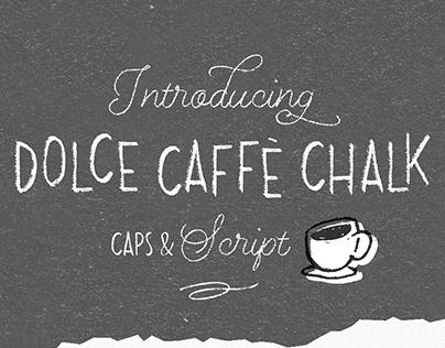 Dolce Caffè Chalk