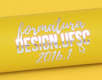 Formatura Design UFSC 2016.1
