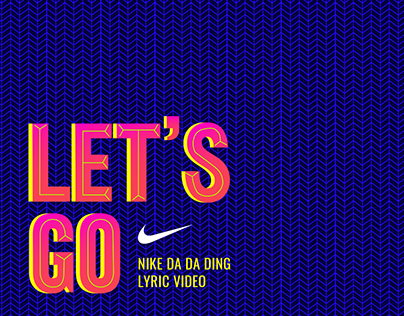 Nike Da Da Ding Lyric Video