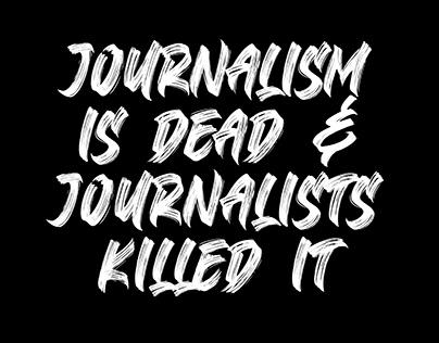Journalism is dead