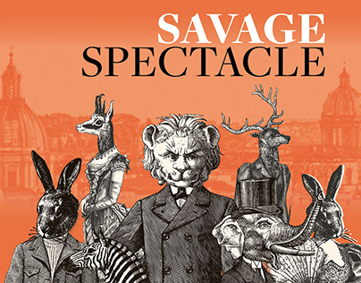 Savage Spectacle Poster for Adobe InDesign Contest