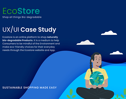 UX Case Study - EcoStore (Sustainable living made easy)