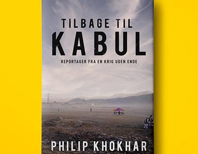 Tilbage til Kabul by Philip Khokhar