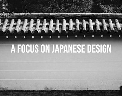 A focus on Japanese Design