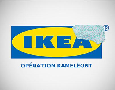Opération KAMËLEONT | IKEA