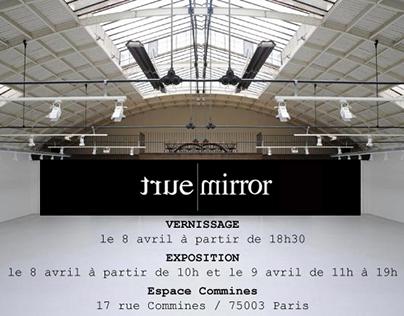 Exposition True Mirror à Paris