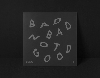Bad Bad Not Good