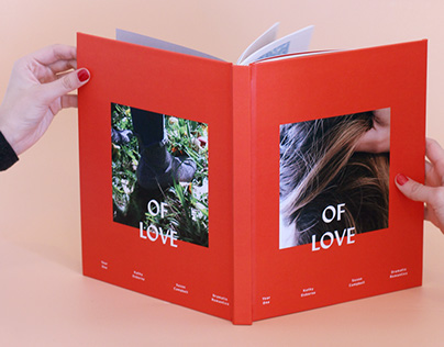 Of Love - Photographs with Mi Amor - Year One