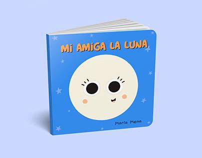 MI AMIGA LA LUNA • Children's Book