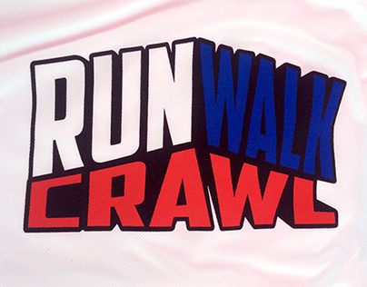 Run Walk Crawl