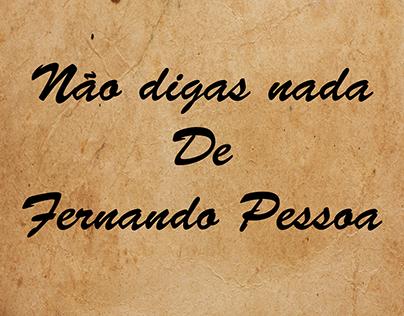 Não digas nada de Fernando Pessoa