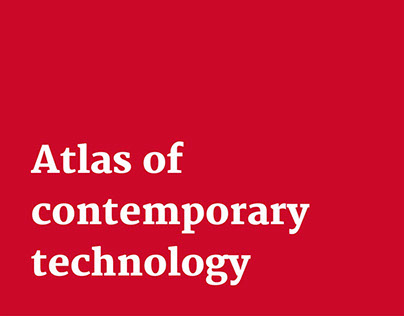 Atlas of contemporary technology | Manufacturing