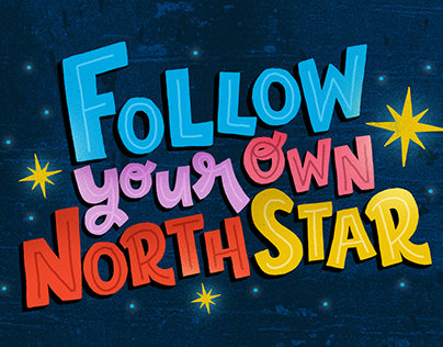 Follow Your Own North Star